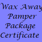 Wax Away Pamper Package Gift Certificate