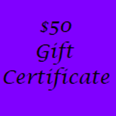 Gift Certificate for $50 Value