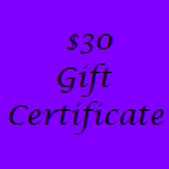 Gift Certificate for $30 Value