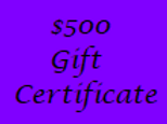 Gift Certificate for $500 Value