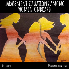 Harassment situations among women onboard