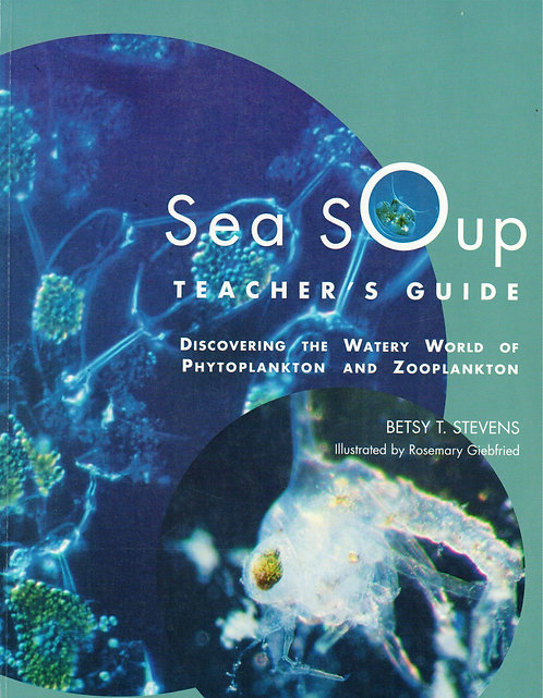 Sea Soup Zooplankton Teacher Guide