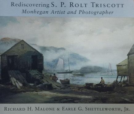 Rediscovering S.P. Rolt Triscott