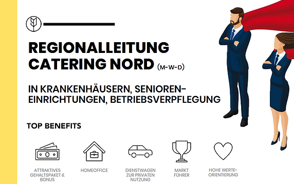 REGIONALLEITUNG BUSINESS - CARE - CATERING M-W-D