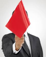 Are You Aware of the Red Flags?