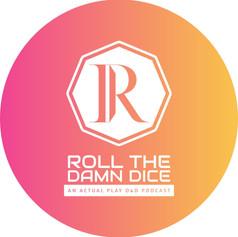 Roll The Damn Dice