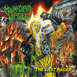 """Municipal Waste """"The Last Rager"""""""
