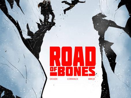 ROAD OF BONES, ISSUE #2