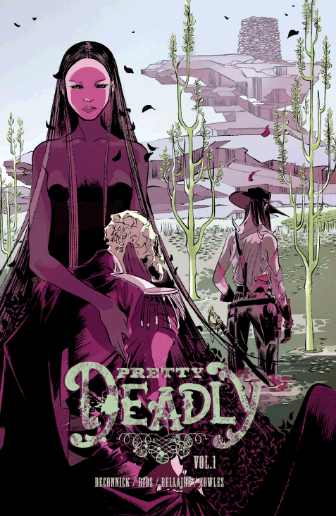 Pretty Deadly, Vol. 1 (tpb), cover, Image, DeConnick/Ríos