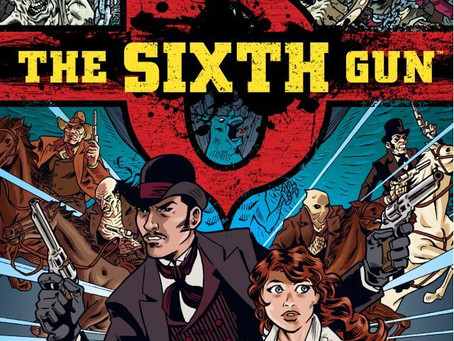 THE SIXTH GUN, VOL. 1