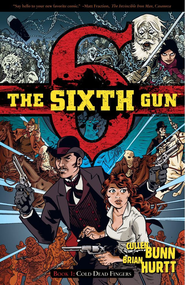 The Sixth Gun, Vol. 1 (tpb), cover, Oni Press, Bunn/Hurtt