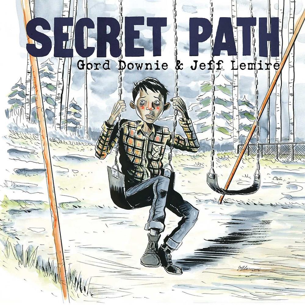 Secret Path, cover, self-published, Lemire/Downie