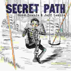 Secret Path, cover, self-published, Lemire/Downie