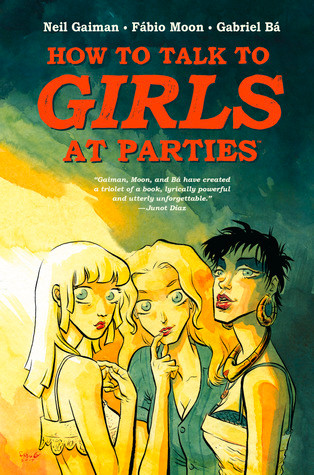 How to Talk to Girls at Parties (tpb), cover, Dark Horse, Gaiman/Moon/Bá