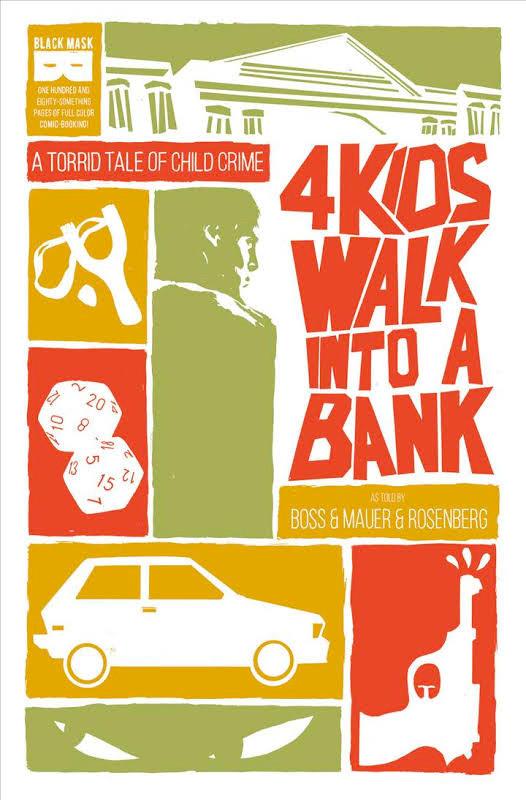 4 Kids Walk Into A Bank (tpb), cover, Black Mask Studios, Rosenberg/Boss