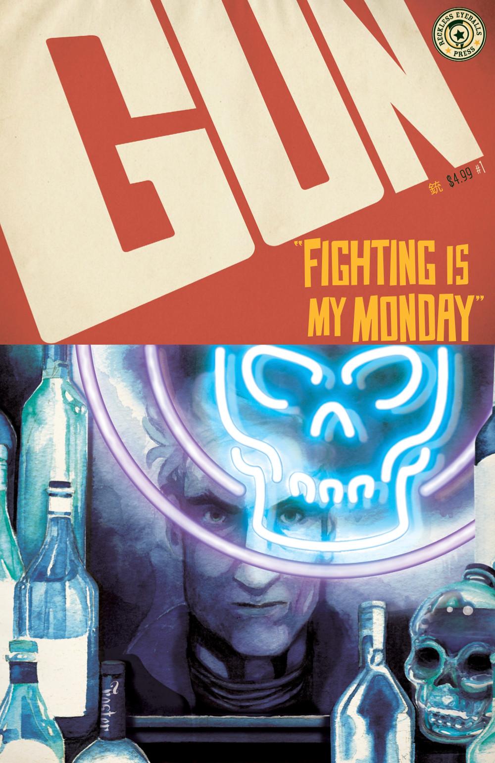 GUN, issue #1, cover, Reckless Eyeballs Press, Foster