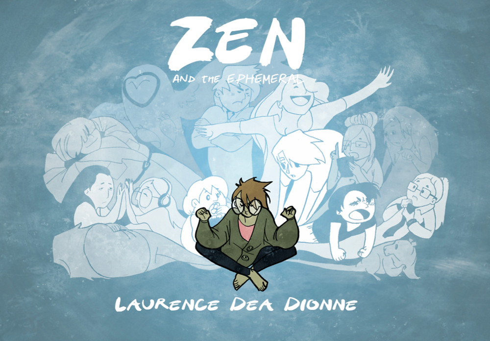 Zen and the Ephemeral, cover, Self-published, Dea Dionne