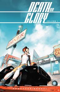 Death or Glory, Vol. 1 (tpb), cover, Image Comics, Remender/Bengal