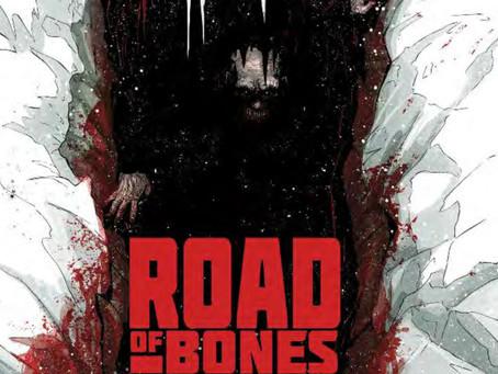 ROAD OF BONES, ISSUE #4