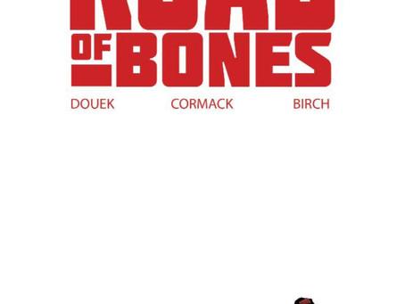 ROAD OF BONES, ISSUE #3