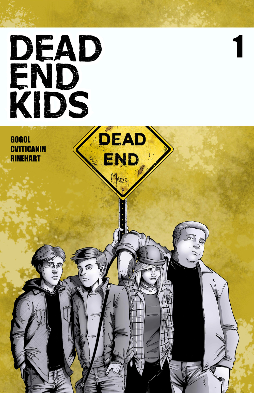 Dead End Kids, issue #1, cover, Source Point Press, Gogol/Cviticanin, cover by Criss Madd