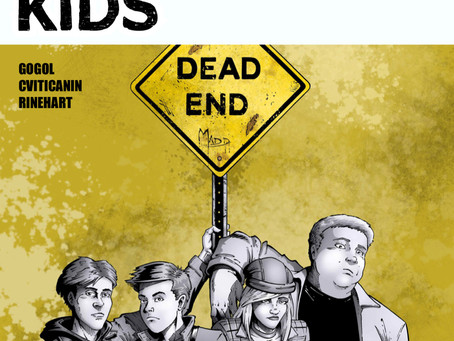 DEAD END KIDS, ISSUE #1