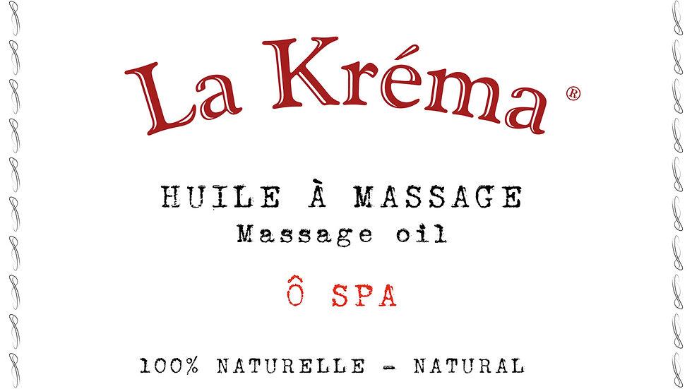 "La Krema - Huile à massage ""Ô Spa"""
