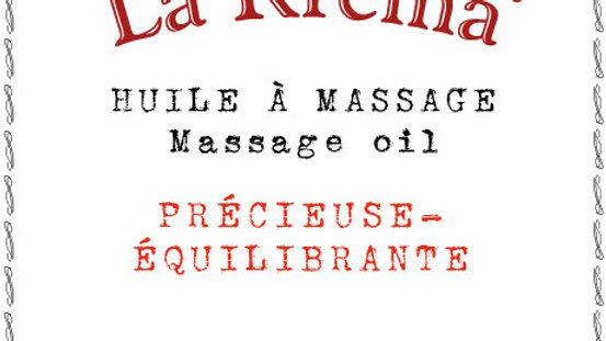 """La Krema - Huile à massage """"Précieuse - Équilibrante"""""""