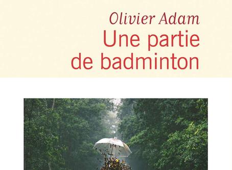 Littérature : « Une partie de Badminton » d'Olivier Adam