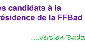 ELECTIONS FFBAD – Les candidats sous un autre jour...
