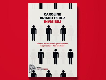 INVISIBILI - Caroline Criado Perez