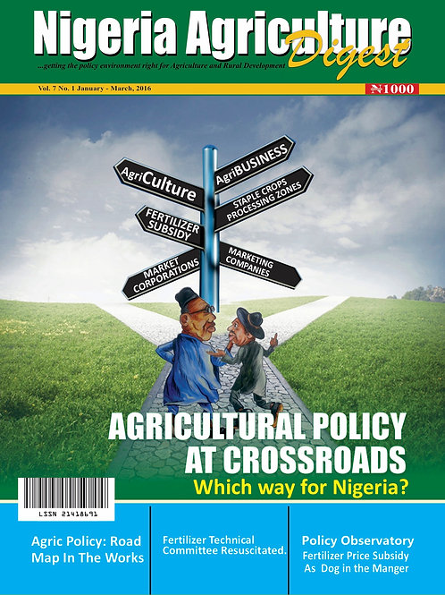 Agricultural Policy at Crossroads - Which way for Nigeria? (Jan., 2016)