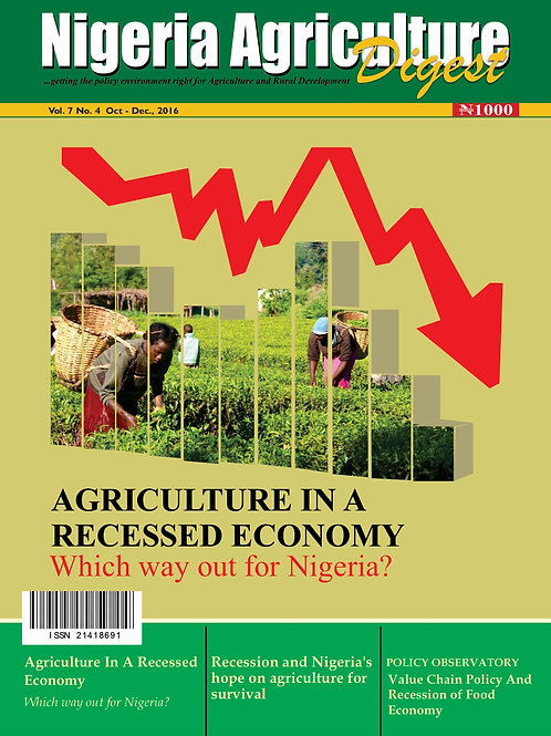 Agriculture in a Recessed Economy: Which way out for Nigeria? (Oct., 2016)