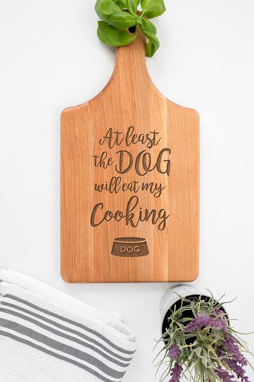 Dog Will Eat My Cooking