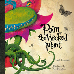 Pam, the wicked plant