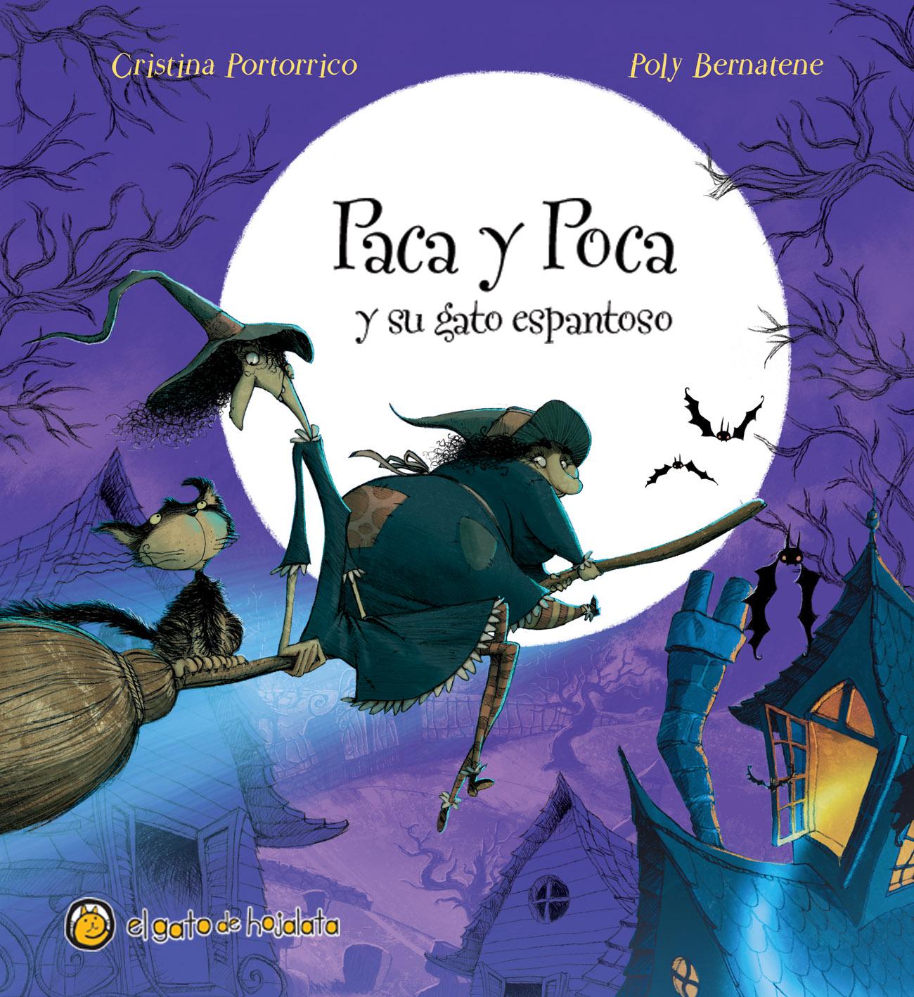 """""""Paca y Poca y su gato espantoso"""