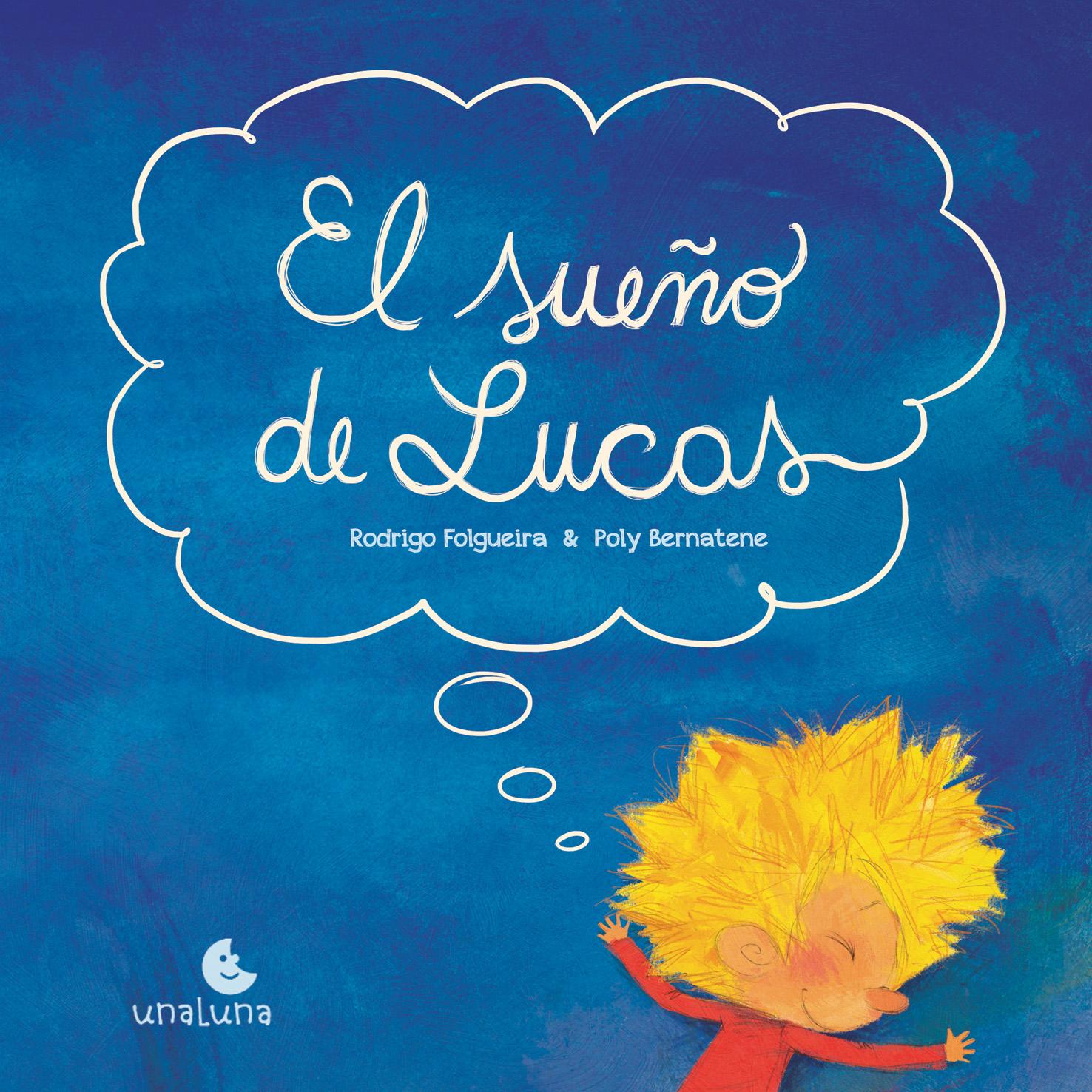 """""""El Sueño de Lucas"""""""
