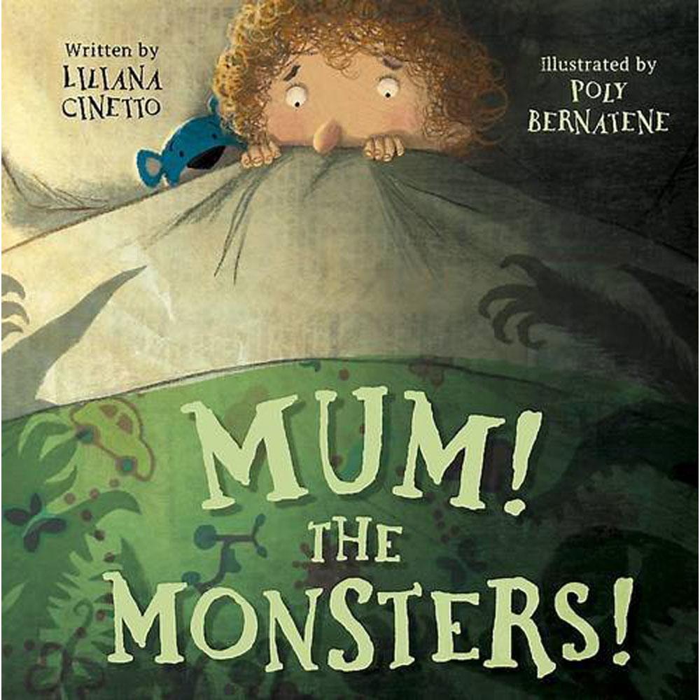 Mum! the Monsters!