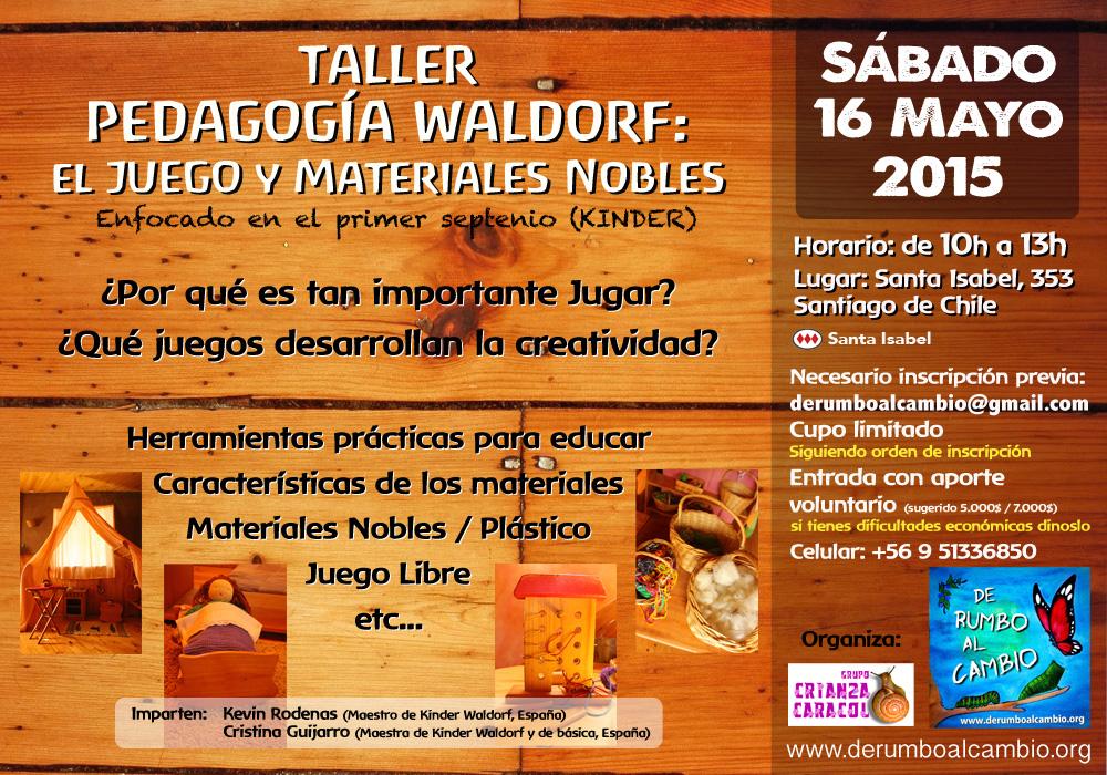 Proximo Taller Waldorf El Juego Y Materiales Nobles En Santiago De