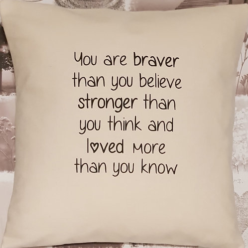 """You are braver ..."" motivational cushion with pad - NATURAL only"