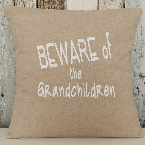 Beware of the Grandchildren cushion - hessian style - complete with insert