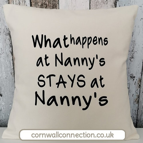Nanny cushion - What happens at Nanny's stays at Nanny's - with insert