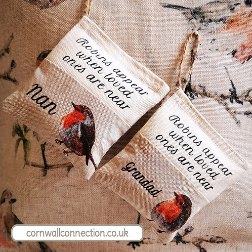 Robins appear when loved ones are near - Scented Lavender Pouch - Nan - Grandad