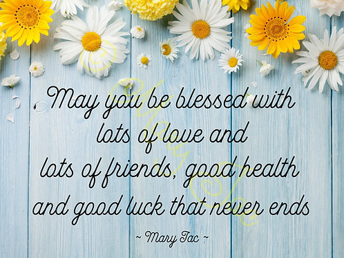 """Blessing: """"May you be blessed ..."""" poem - Digital file download - 10"""" x 8"""". JPG"""
