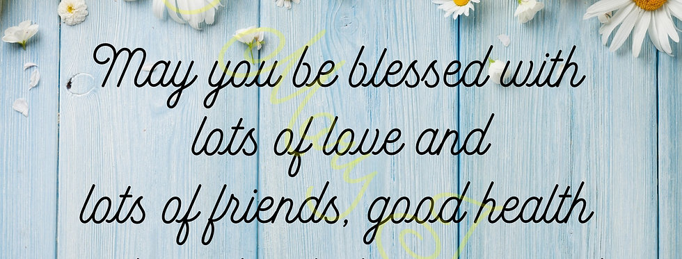 "Blessing: ""May you be blessed ..."" poem - Digital file download - 10"" x 8"". JPG"