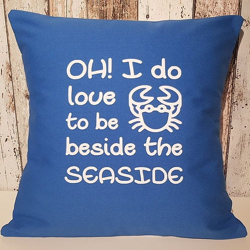 Oh! I do love to be beside the seaside cushion - complete with pad