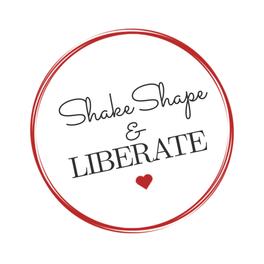 Shape Shake Liberate