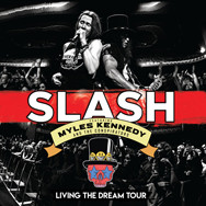 Slash ft Myles Kennedy & The Conspirators - Living The Dream Tour
