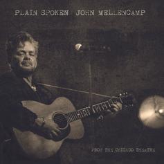 John Mellencamp - Plain Spoken From The Chicago Theatre