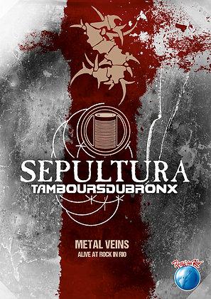 Sepultura - Metal Vein Alive At Rock In Rio